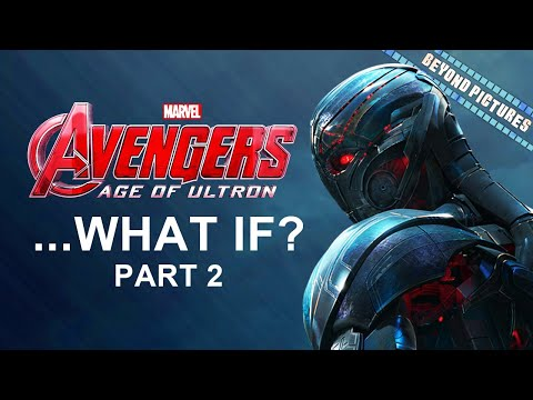 What If?...Avengers: Age of Ultron (Part 2) | Beyond Pictures