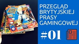 Przegląd prasy gamingowej w Wielkiej Brytanii #01