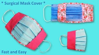 How to Make Surgical Face Mask Cover DIY Surgical Face Mask Cover More Protection Fast and Easy