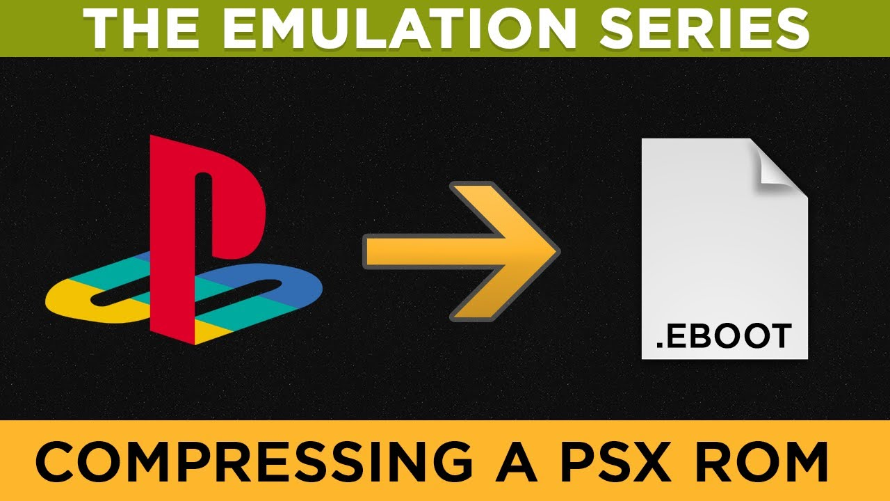 [The Emulation Series] How to compress PSX/PS1 ROMS