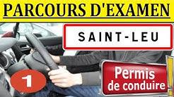 Examen Permis Saint-Leu-la-Forêt #1
