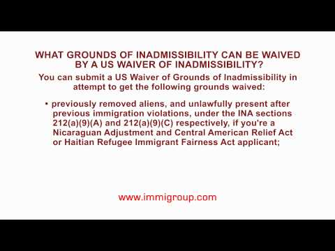 What grounds of inadmissibility can be waived by a US Waiver of Inadmissibility?