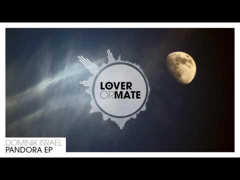 Dominik Israel - Steam Engine (Radio Edit) (Pandora EP)