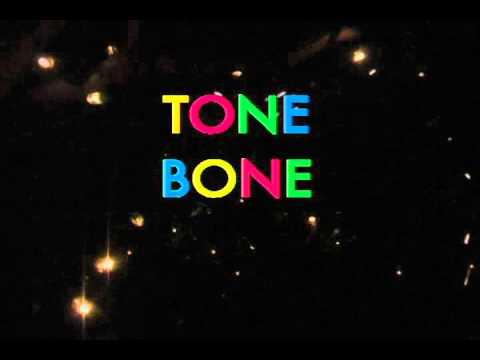 Tone Bone Kone