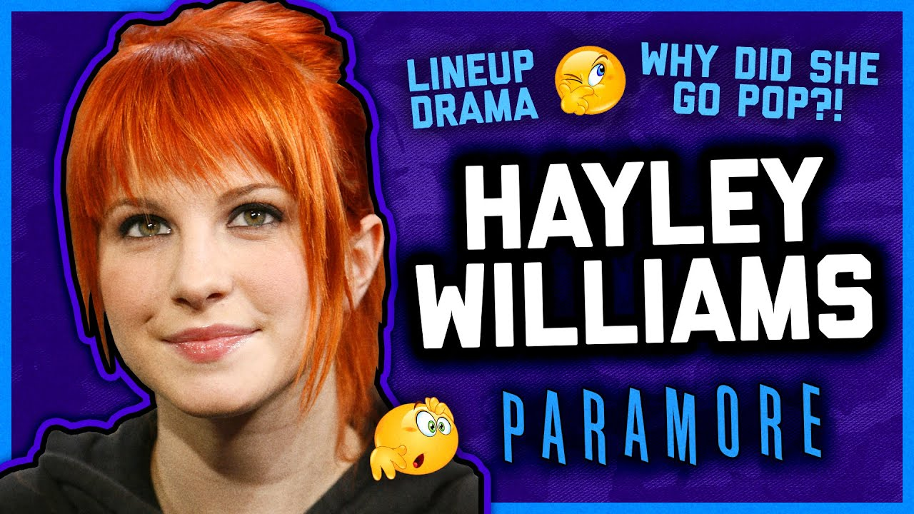 WE NEED TO TALK ABOUT HAYLEY WILLIAMS.