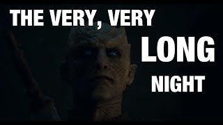 I HATE THE LONG NIGHT: Game of Thrones Rant