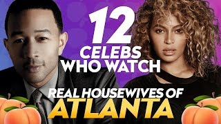 12 Shocking Celebs Who Watch Real Housewives of Atlanta