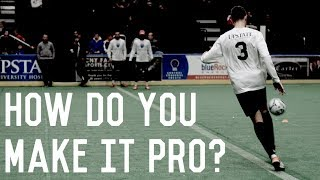 How To Become a Pro | Advice For Aspiring Professional Footballers
