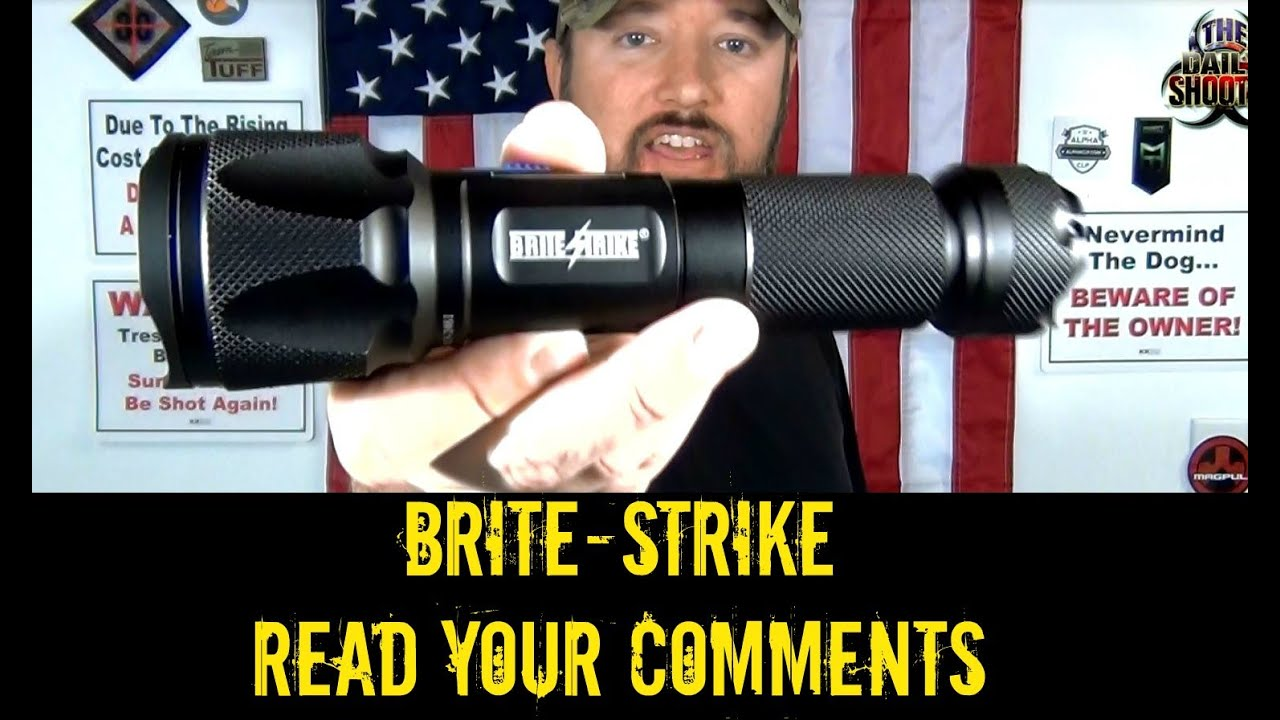 Brite-Strike Read Your Comments!  UPDATE!