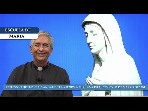 Escuela de María - Reflexión del mensaje de la Reina de la Paz del 18 de marzo de 2020