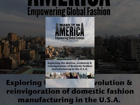 Make it in America: Empowering Global Fashion