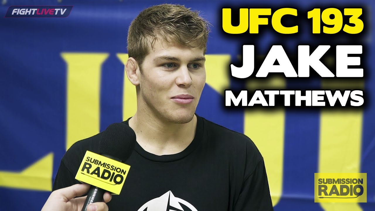 UFC 193 Jake Matthews Was Taking Pro Fights In High School