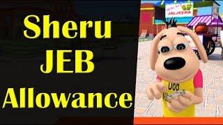 Sheru JEB Allowance || Happy Sheru || Funny Cartoon Animation || MH One