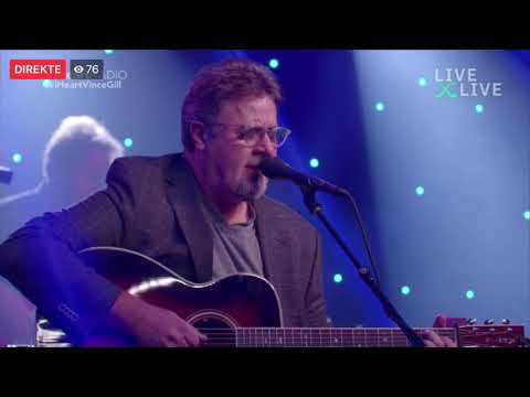 Vince Gill - Whenever You Come Around - IHeartRadio 27.08.2019