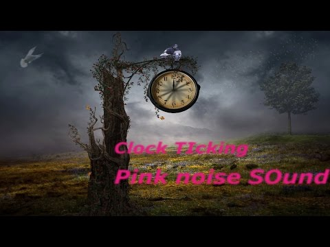 Relaxing Clock Ticking Sound-Study-Sleep-Meditation-Pink noise