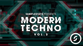 Samplestate presents Modern Techno 3 Techno Loops Samples Sounds