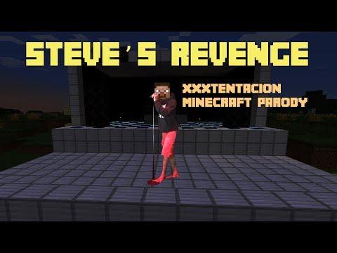 Steve's Revenge (XXXTENTACION Garrete's Revenge Minecraft Parody)