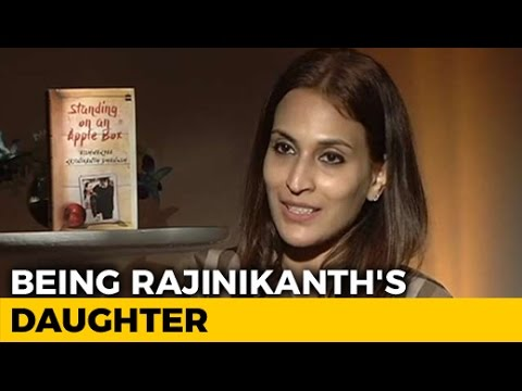 Aishwaryaa on Being Rajinikanth's Daughter and Her Memoir