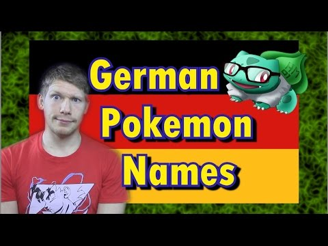 Pokémon Names In Germany - BulbaTube