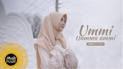 Alfina Nindiyani - Ummi Tsumma Ummi (Cover Music Video)