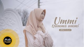 Alfina Nindiyani - Ummi Tsumma Ummi (Cover Music Video)