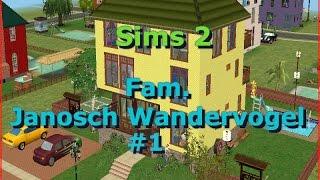 Die Sims 2 - Let´s Play - Wandervogel Janosch #1 – (Deutsch)