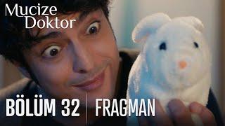 Mucize Doktor 32. Bölüm Fragman
