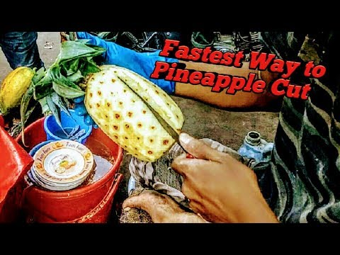 How to cut Pineapple    Fastest way to Cut Pineapple     Amazing Pineapple Cutting Skills