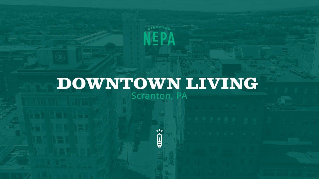 Download Downtown Scranton Living