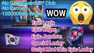 Script Skin Epic Roger Epic Lesley Epic Layla Epic Jonshon Special Hayabusa