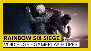 Tom Clancy's Rainbow Six Siege – Void Edge - Gameplay & Tipps | Ubisoft [DE]