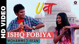 Ishq Fobiya Video Song - Uvaa