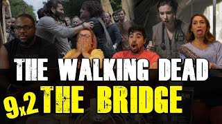 The Walking Dead - 9x2 The Bridge - Group Reaction