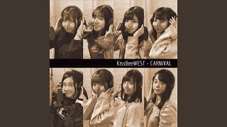 Provided to YouTube by TuneCore Japan CARNIVAL · KissBeeWEST CARNIV...
