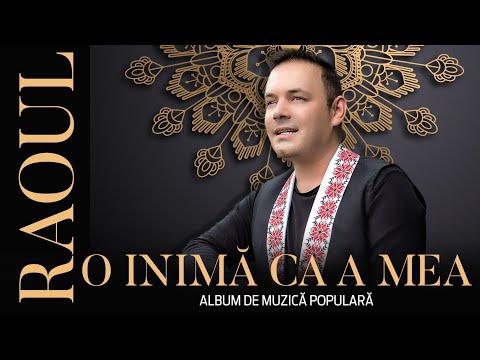 RAOUL - O INIMA CA A MEA (album de muzică populară)