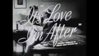 It's Love I'm After Trailer 1937