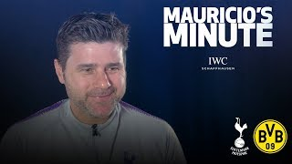 MAURICIO PREVIEWS DORTMUND CHAMPIONS LEAGUE TIE | MAURICIO'S MINUTE