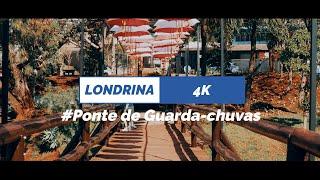 Londrina 4K #Ponte de Guarda-chuvas!