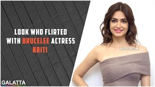 Look Who Flirted With Brucelee Actress Kriti | Must Watch
