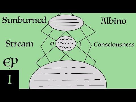 Sunburned Albino Stream of Consciousness - EP 1