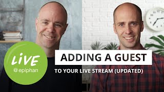 How to add a guest to your live stream (UPDATED)