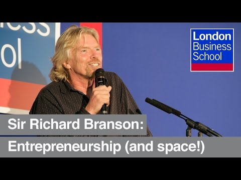 Richard Branson on entrepreneurship   London Business School