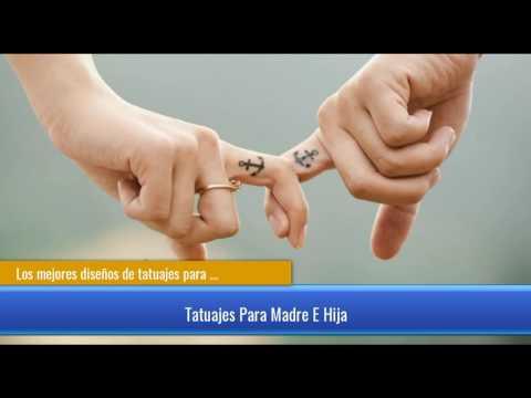 Los Mejores Diseños De Tatuajes Para Madre E Hija Youtube