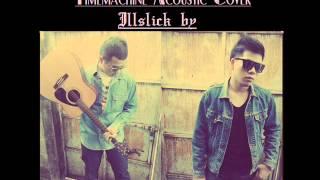 Flamiiewalker - Timemachine feat.Makerapkmeanstrong (acoustic cover)