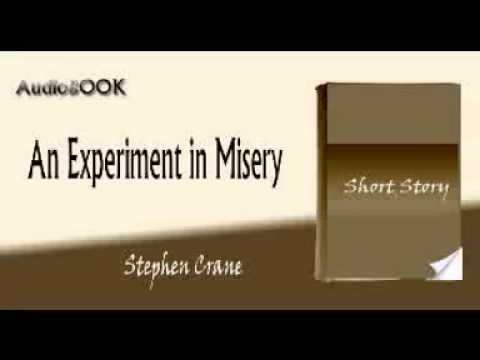 An Experiment in Misery Stephen Crane audiobook short story