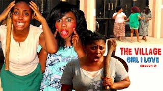 the village girl i love season 2 2016 latest nigerian nollywood movie