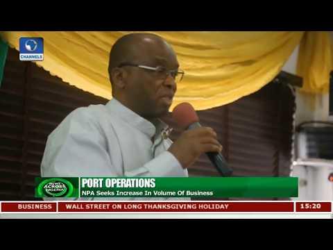 Port Operations: NPA Seeks Increase In Volume Of Business