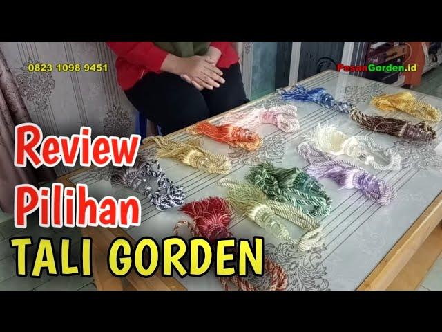 Tali Gorden - REVIEW Ikatan Gordyn Hiasan Tirai 085287651175 #gudanggorden