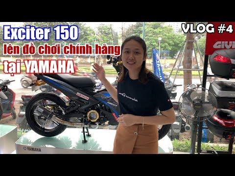Đại lý Yamaha lên đồ chơi chính hãng cho Exciter 150 sẽ thế nào? | Yến Ỉn VLOG 4