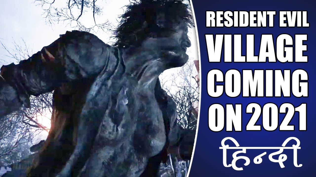 Resident evil 8 trailer - Coming 2021 - Hindi